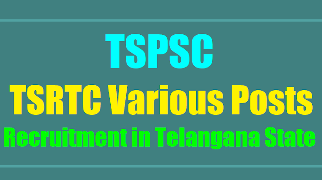 tspsc to fill tsrtc various posts 2017 in telangana state, tspsc junior assistants (finance),junior assistants (personnel),mechanical supervisor trainee(mst) posts,traffic supervisor trainee (tst) posts 2017 recruitment