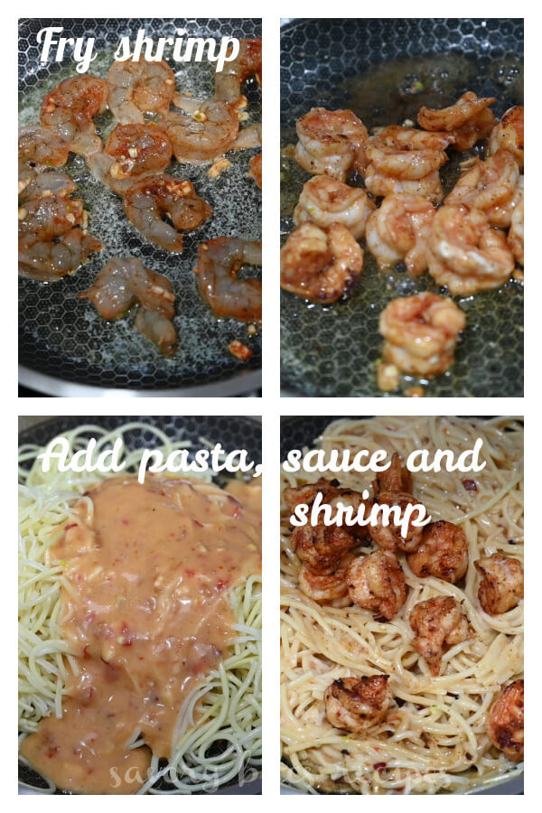 fry shrimp, and then add pasta, sauce and shrimp to the pan