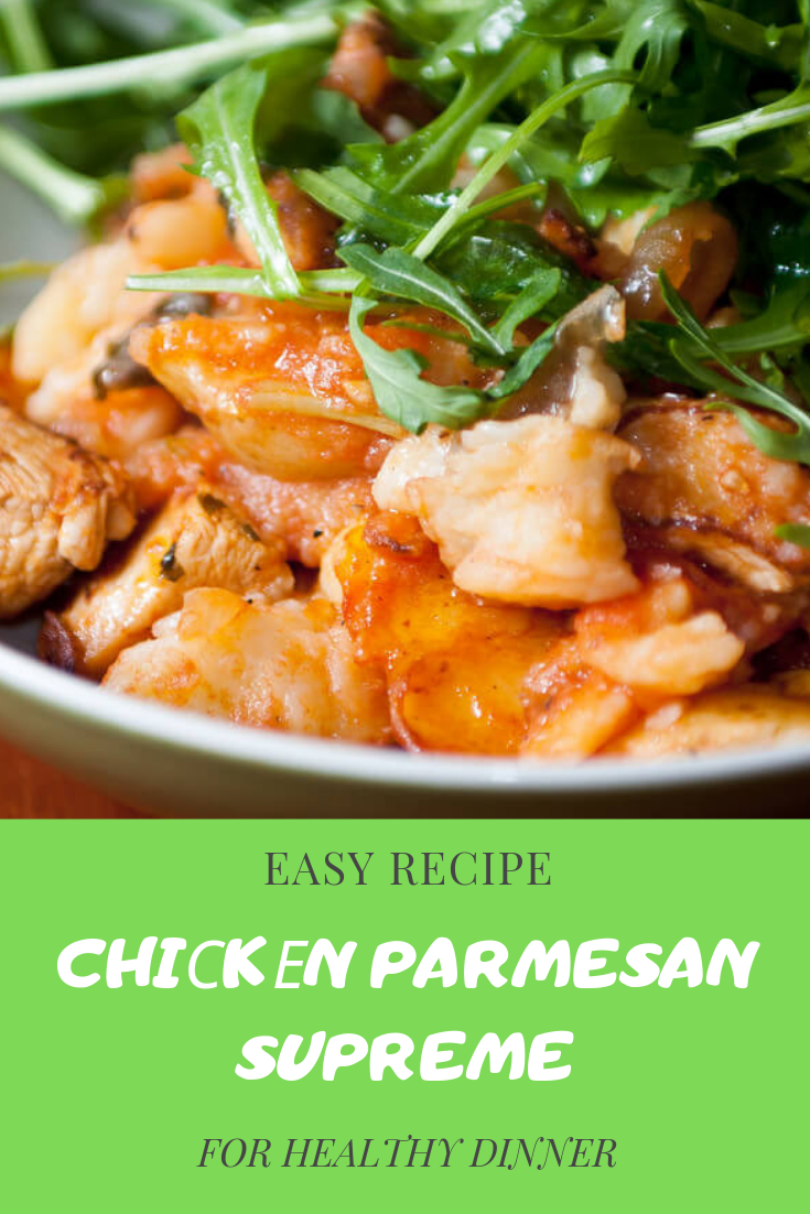 #Healthy #Recipe #Chiсkеn #Parmesan #Supreme #For #Lunch