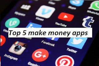 top 5 make money apps