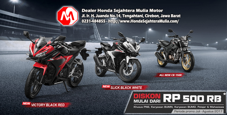 Spesial Diskon CB150R dan CBR 150R Dealer Honda Sejahtera Mulia Motor Cirebon