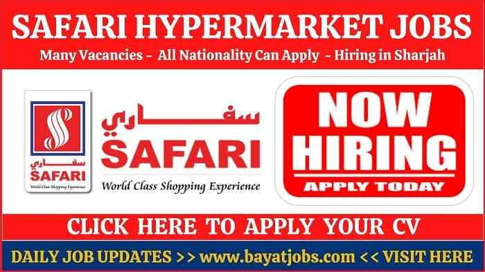 Safari Hypermarket Jobs Latest Vacancies In Sharjah
