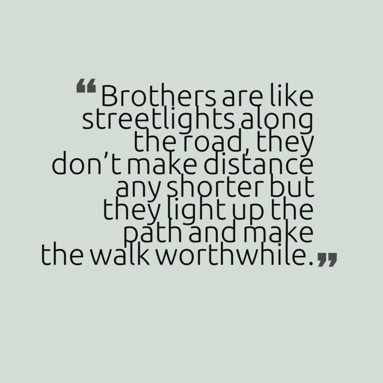 brothers are like streetlights quotes