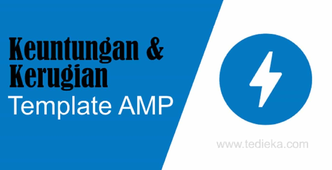 kelebihan dan kekurangan menggunakan template blog amp