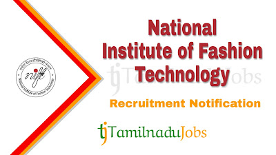 NIFT Recruitment notification 2019, govt jobs for post graduate, govt jobs for ph.d, central govt jobs