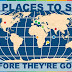 10 Places to See Before They're Gone #infographic