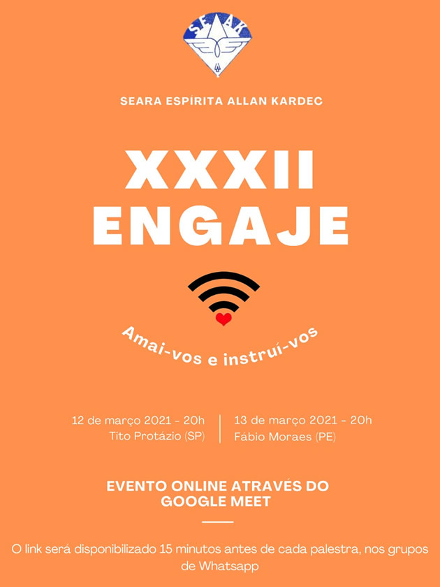 XXXII ENGAJE/2021 - realizado pela SEAK - Seara Espírita Allan Kardec