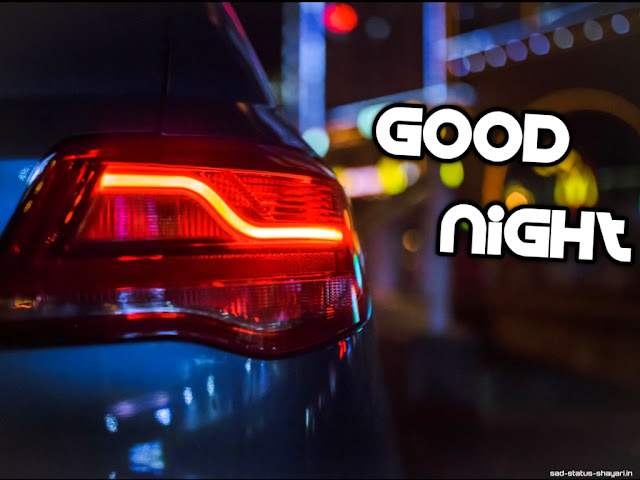 Good night images car