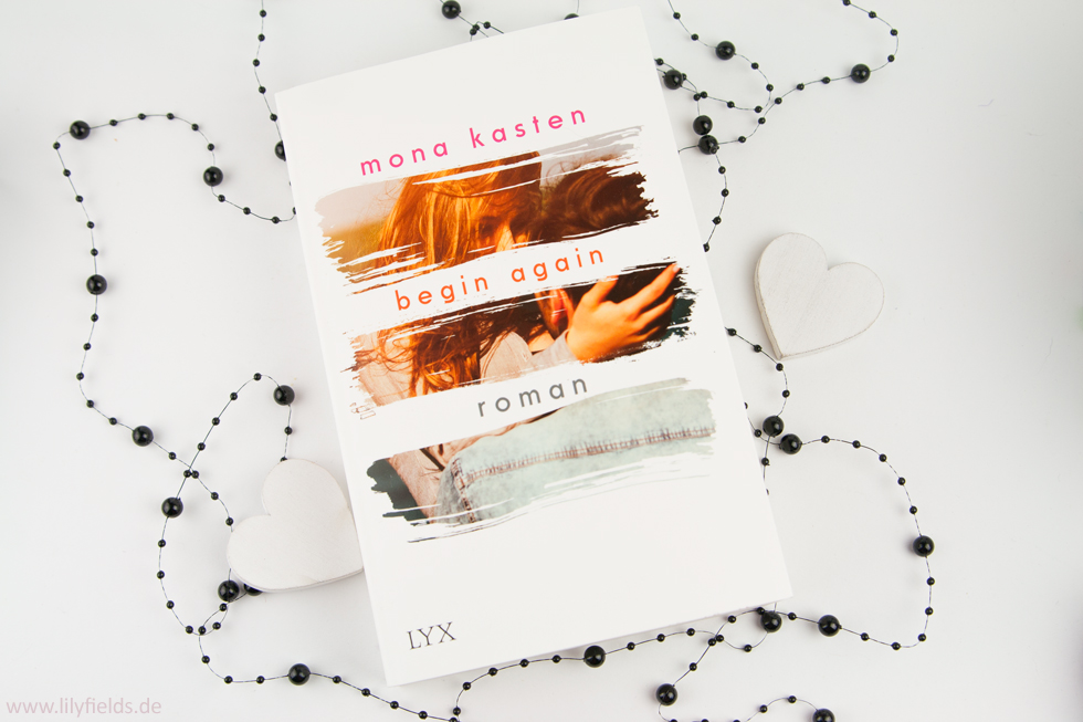 Rezension - Beging Again von Mona Kasten