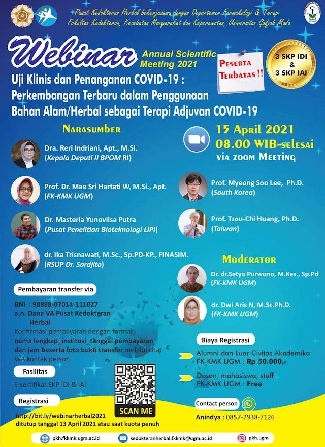 (E-Sertifikat 3 SKP IDI & 3 SKP IAI) Webinar Uji Klinis dan Penanganan Covid 19 : Perkembangan Terbaru dalam Penggunaan Bahan Alam/Herbal sebagai Terapi Adjuvan Covid 19