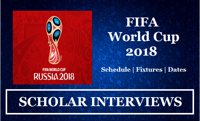 News about FIFA World Cup Dates 2018