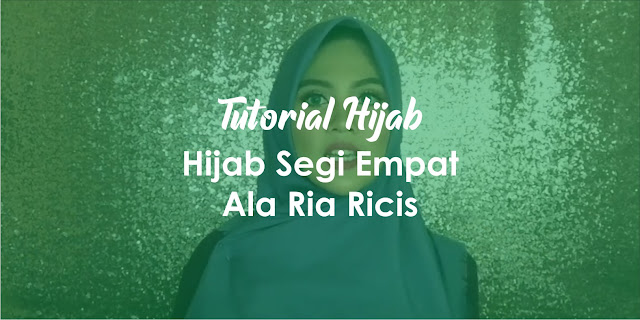 Nah itu cara memakai hijab segi empat ala Ria Ricis. Tinggal kamu praktekan dan di terapkan untuk dipakai sehari-hari atau untuk mendatangi acara tertentu. Selain mudah, model ini juga akan mempercantik wajah dan hati kamu. Semoga bermanfaat.  Wassalamu'alaikum Warahmatullahi Wabarakatuh