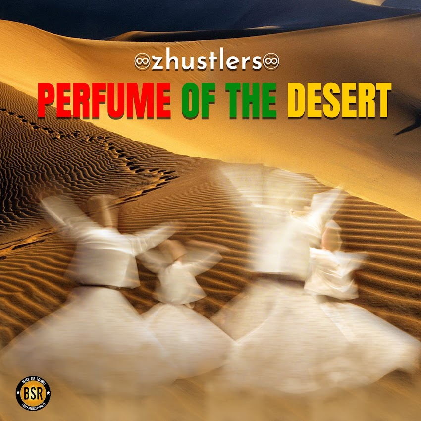 PERFUME OF THE DESERT