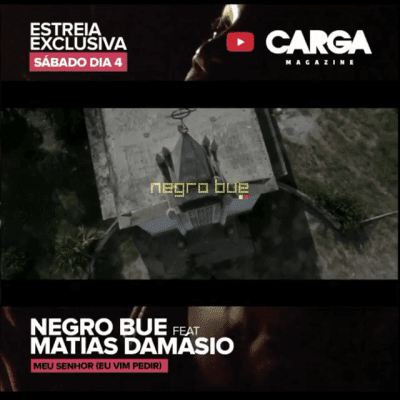 Baixar Musica: Negro Bué - Meu Senhor (feat. Matias Damásio)
