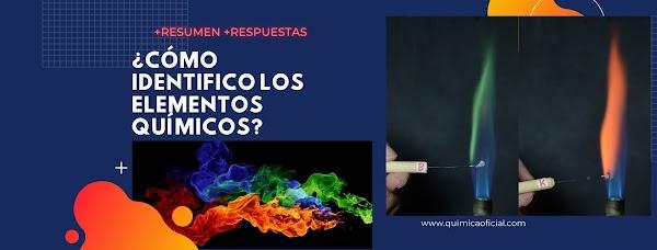 ▷ ¿Cómo identifico los elementos químicos? 🔥🔥🔥