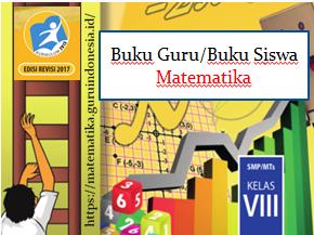 Buku Guru dan Buku Siswa Matematika Kelas VIII Revisi 2017
