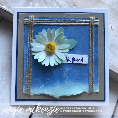 By Angie McKenzie for Nature's INKspirations Tips for Technique Tuesday; Click READ or VISIT to go to my blog for details! Featuring Faux Oxide and Torn Edges techniques with Stampin' Up papers and inks; #fauxoxidetechnique #tornedgestechnique #sponging #stampingtechniques #cardtechniques #abovetheclouds #mediumdaisypunch