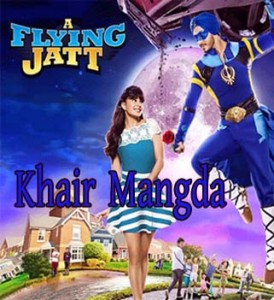 Khair-Mangda-Atif-Aslam-A-Flying-jatt-Song-lyrics-video-english-sub-title