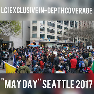 """May Day"" in Seattle, WA on May 1st, 2017"