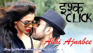 Abhi Ajnabee_1