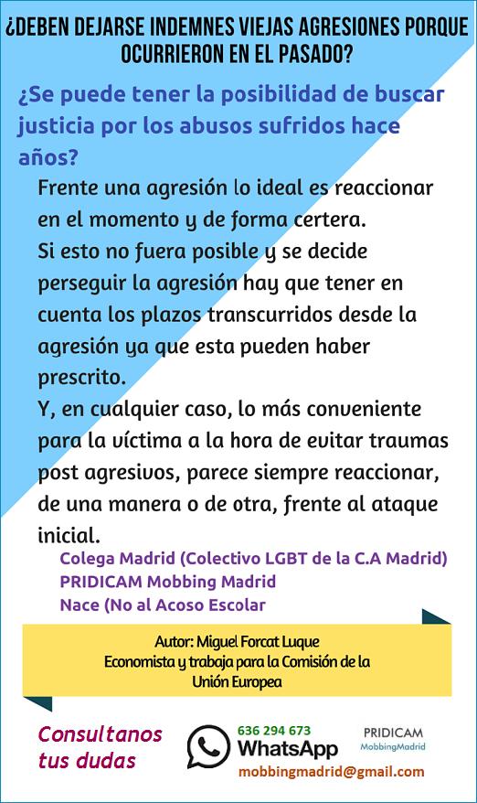 Mobbing Madrid Deben dejarse indemnes viejas agresiones porque ocurrieron en el pasado