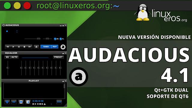 Audacious 4.1, con Qt+GTK dual y soporte inicial de Qt 6
