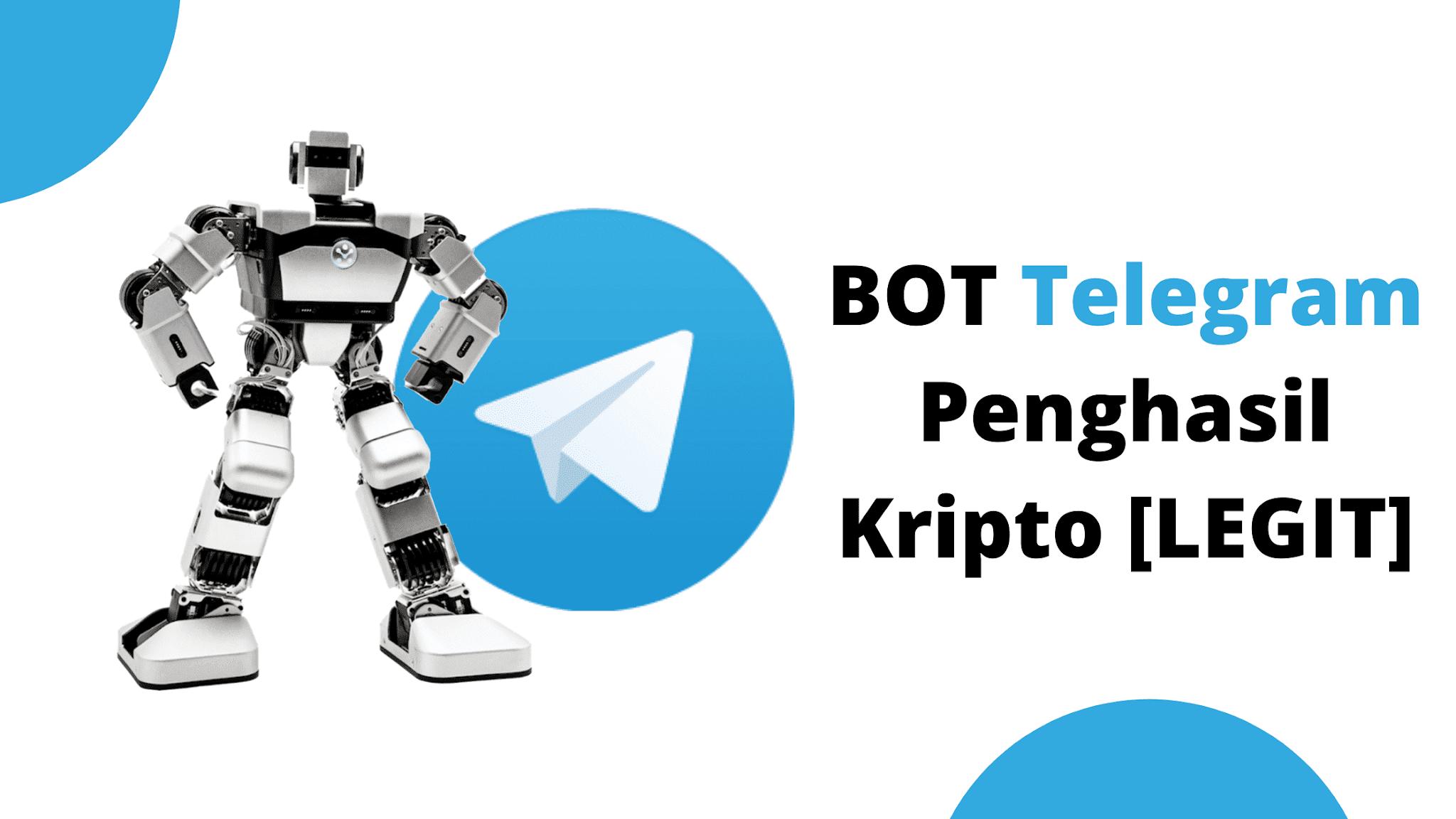 Daftar BOT Telegram Penghasil Kripto [LEGIT] tahun ini