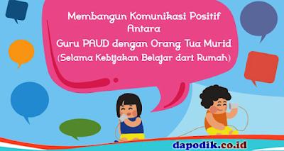 Membangun Komunikasi Positif Antara Guru PAUD dengan Orang Tua Murid