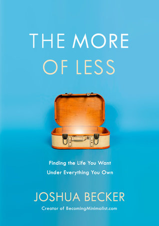 A Book for the Budding Minimalist {A Review of The More of Less by Joshua Becker}