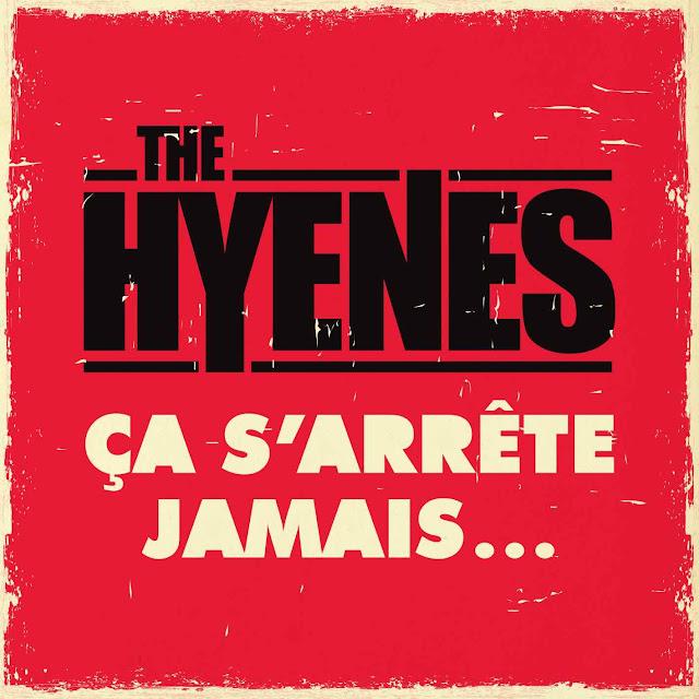 """The Hyène revient pour un album où """"ça s'arrête jamais""""."""