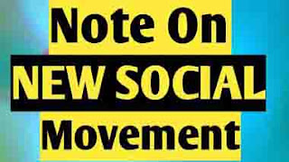 What is New Social Movement ? Subjects, Features, Agents and Politics of New Social Movement