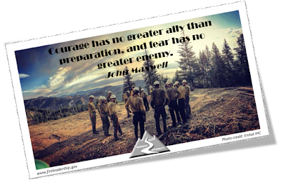 Courage has no greater ally than preparation, and fear has no greater enemy. - John Maxwell  [Photo credit: Entiat IHC]