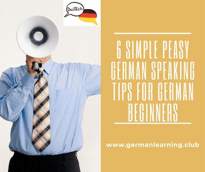 6 Easy Peasy German Speaking Tips for Beginners