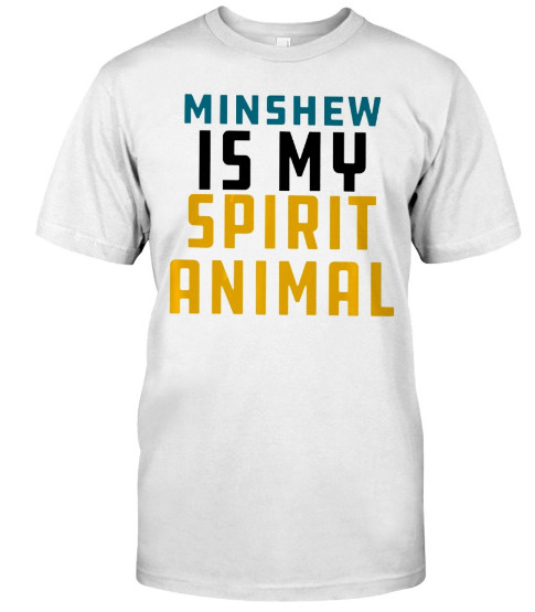 Minshew Is My Spirit Animal T Shirts Hoodie Sweatshirt
