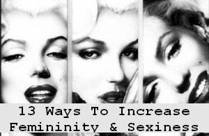 https://foreverhealthy.blogspot.com/2012/04/13-ways-to-increase-your-femininity.html#more