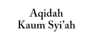 Aqidah Kaum Syi'ah
