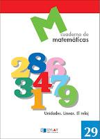 http://www.dylar.es/uploads/libros/198/docs/CUADERNO%20MATEMATICAS%2029%20-%20DYLAR.pdf