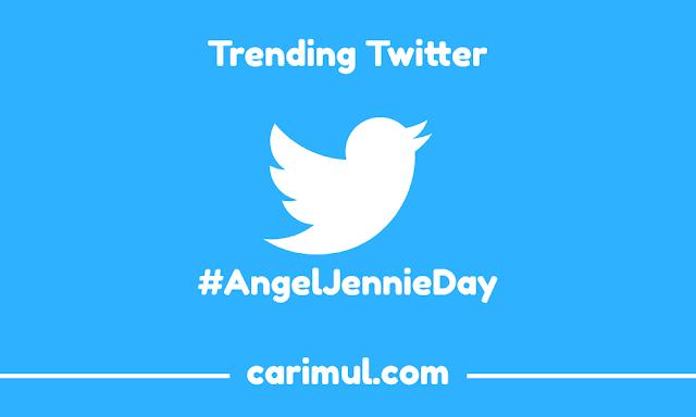 #AngelJennieDay trending twitter