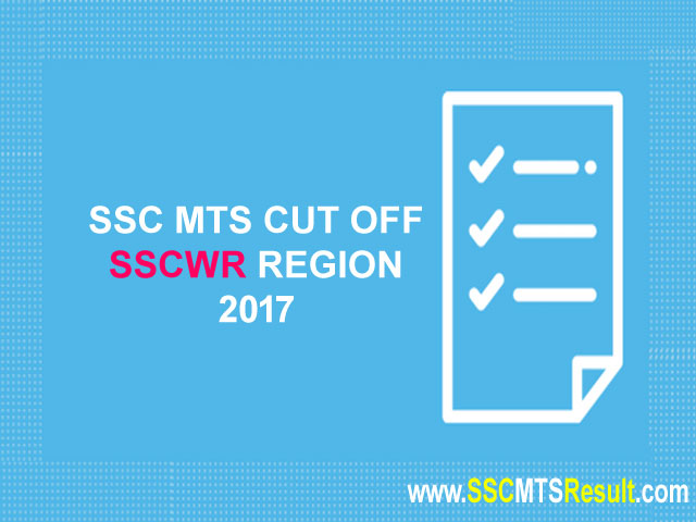 SSCER MTS Cutoff Eastern Region 2017 West Bengal, Orissa, Jharkhand, A&N Island, Sikkim