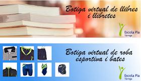 7340f0a9fc2c Escola Pia Tàrrega: Botiga Virtual 🛒📚👕