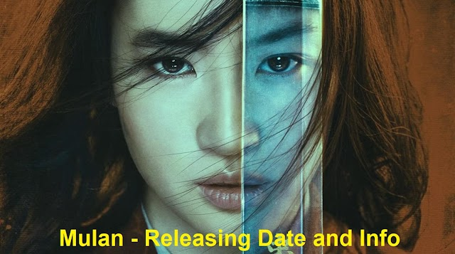 Mulan - Upcoming Movie Releasing Date and Info