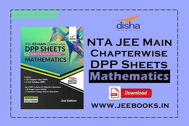 [PDF] Disha Mathematics NTA JEE Main Chapter-wise DPP Sheets Download