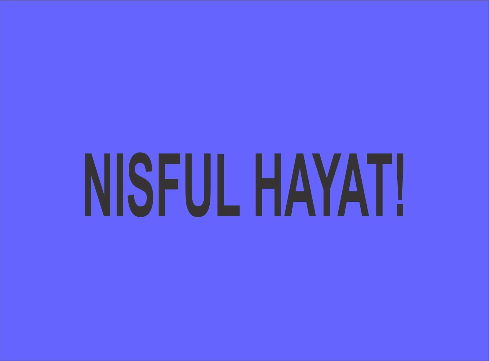 NISFUL HAYAT! COMPLETE latest hausa novel - Gidan Labarai