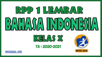 RPP 1 Lembar Bahasa Indonesia Kelas X Revisi Tahun 2020
