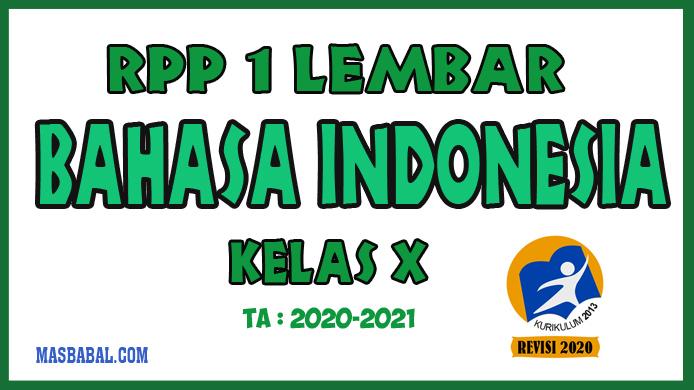 RPP 1 Lembar Bahasa Indonesia Lengkap Kelas X Berdasarkan materi dan Kompetensi Dasar