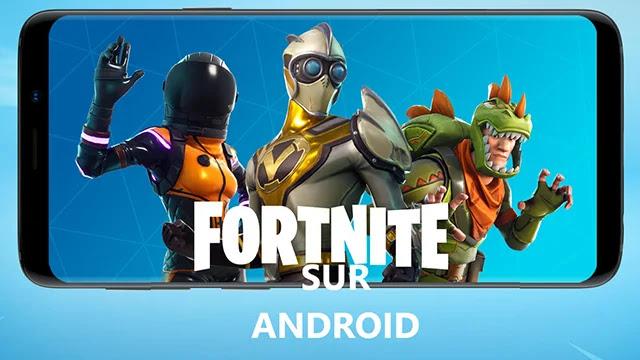 Comment installer Fortnite sur Android?