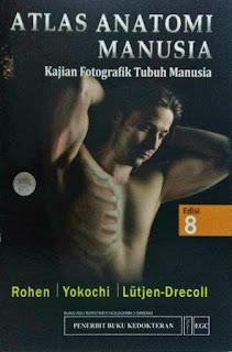 ATLAS ANATOMI MANUSIA (KAJIAN FOTOGRAFIK TUBUH MANUSIA) ED. 8