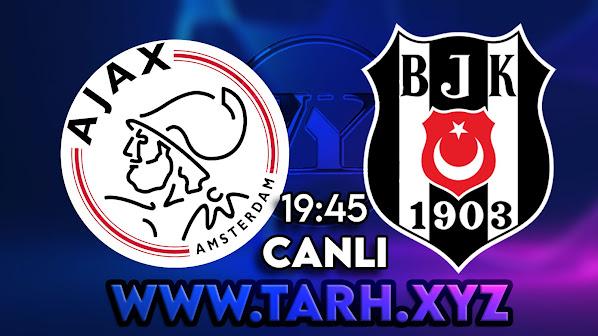 Ajax - Beşiktaş canlı maç izle