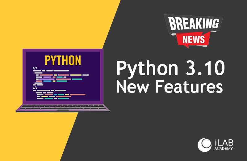 Python 3.10 Preview Release New Features