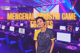 Mengenal Industri Game Esports